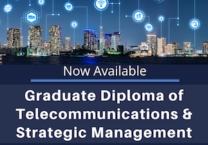 Graduate Diploma of Telecommunications & Strategic Management Career Prospection